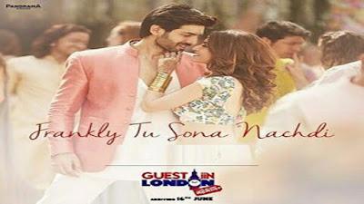 Frankly Tu Sona Nachdi Lyrics - Tarannum Mallik | Guest Iin London