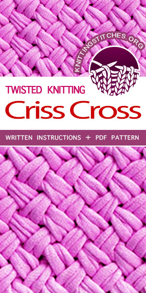 Knitting Stitches -- Free Knitting Pattern: Criss Cross twisted stitch. The textured stitch would be great for washcloths, placemats or scarves! #knitstitch