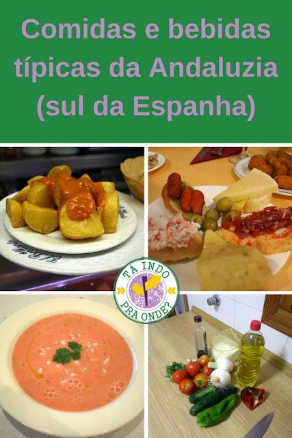 O que comer e beber na Andaluzia?