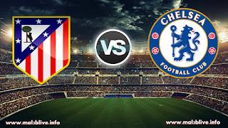 مشاهدة مباراة تشيلسي واتليتكو مدريد Chelsea fc Vs Atletico de madrid بث مباشر بتاريخ 05-12-2017 دوري أبطال أوروبا