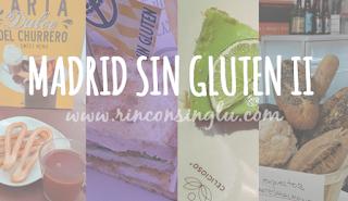 establecimientos sin gluten en madrid II