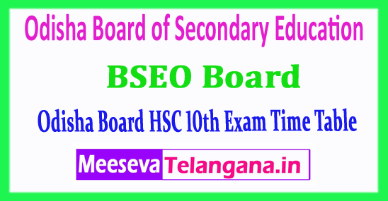 Odisha 10th Time Table Board of Secondary Education HSC 2018 Time Table