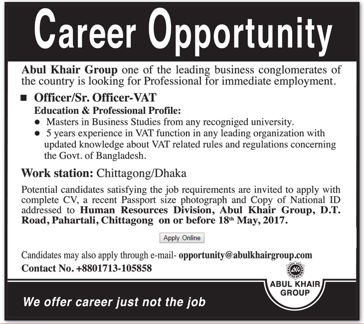Abul Khair Group - Position: Officer/ Sr  Officer - VAT | VACANCY