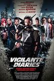 Biệt Đội Chống Tội Phạm - Vigilante Diaries poster