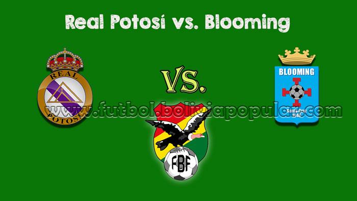 【En Vivo Online】Real Potosí vs. Blooming - Torneo Clausura 2018