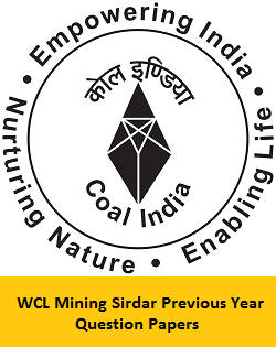 WCL Mining Sirdar Previous Year Question Papers PDF Download