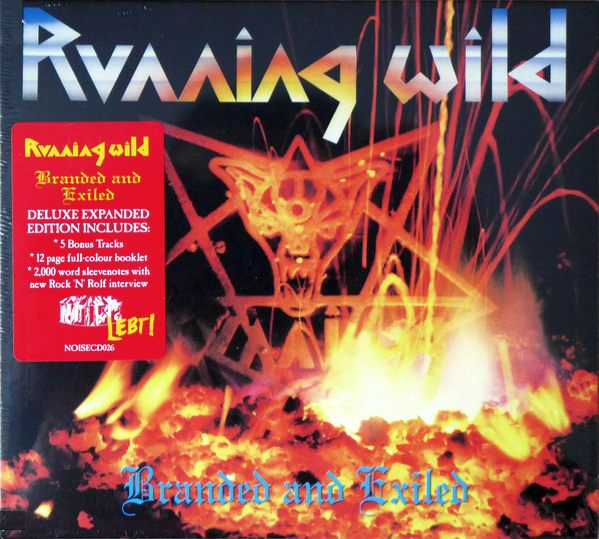 RUNNING WILD - Branded And Exiled [Expanded Version Remastered] (2017) full