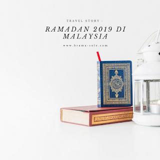 Suasana Ramadan 2019 Di Malaysia