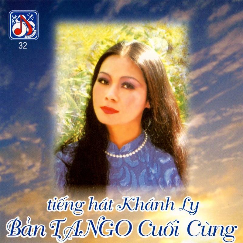 Thanh Lan CD032 - Khánh Ly - Bản Tango Cuối Cùng (NRG) + bìa scan mới