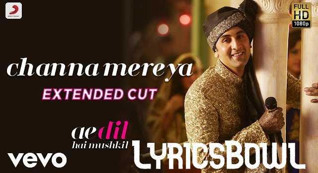 Lyrics of Channa Mereya - Arijit Singh | LyricsBowl
