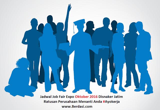 Jadwal Job Fair Expo Oktober 2016 Disnaker Jatim
