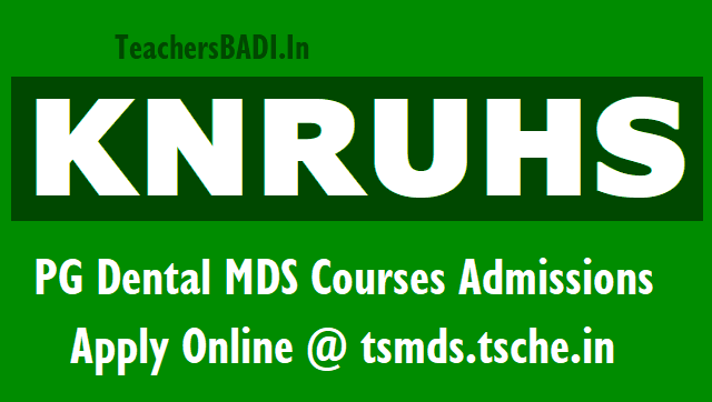 knruhs pg dental mds degree courses admissions 2019,apply online @ tsmds.tsche.in.knruhs pg dental degree mds courses admissions 2019 online application form,how to apply for knr health university pg mds courses 2019