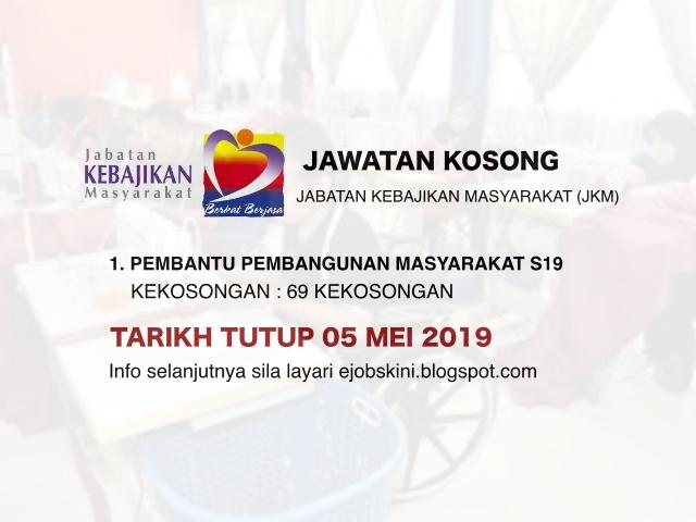 Jawatan Kosong Jabatan Kebajikan Masyarakat Jkm Tarikh Tutup 05 Mei 2019