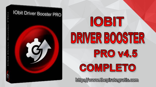 Download IObit Driver Booster Pro 4.5 + Crack Completo