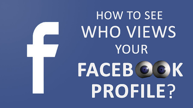 how-to-see-who-views-your-facebook-profile