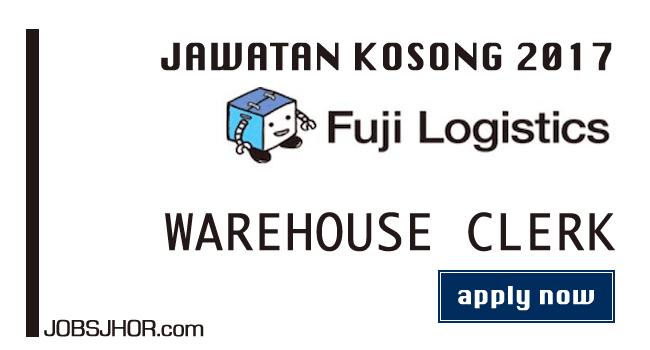 Jawatan Kosong Fuji Logistics Februari 2017