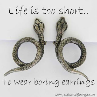 life too short to wear boring earrings