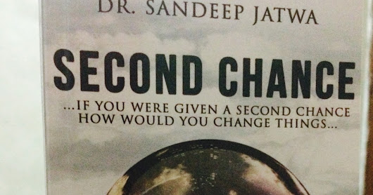 Book review- Second Chance - Dr. Sandeep Jatwa