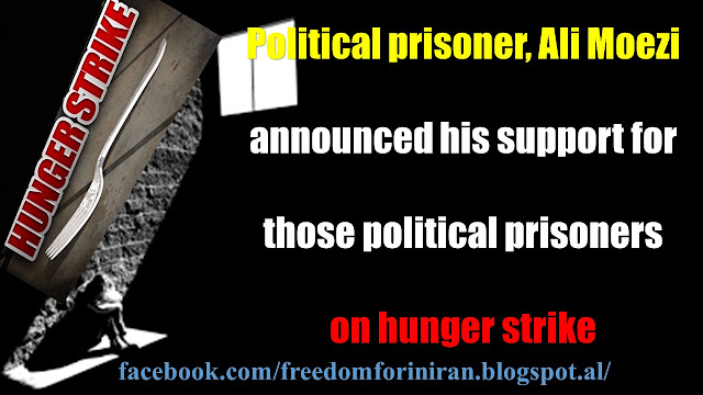 Political prisoner, Ali Moezi announced his support for those political prisoners on hunger strike
