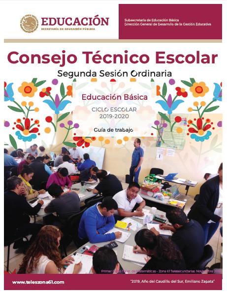 CONSEJO TÉCNICO ESCOLAR: GUIA DE LA SEGUNDA SESION 2019-20