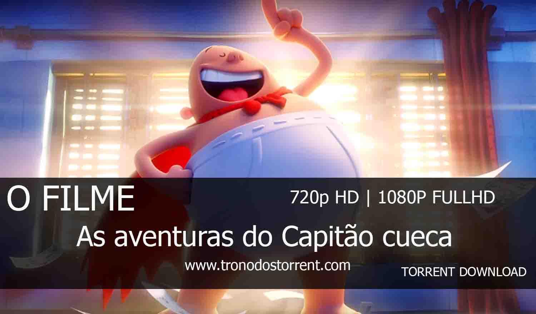 [ Torrent Filme ]  Download - As Aventuras do Capitão Cueca : O filme – 720p | 1080p Dual Áudio 5.1
