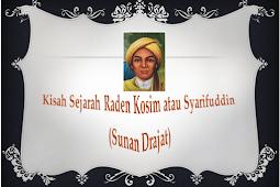Kisah Sejarah Raden Kosim atau Syarifuddin (Sunan Drajat)