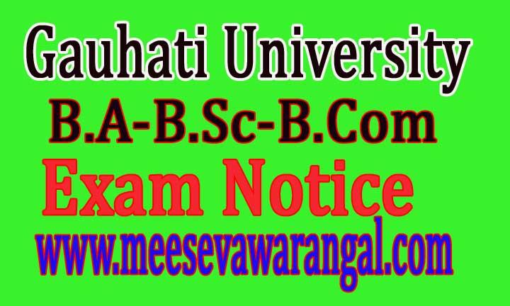 Gauhati University-B.A-B.Sc-B.Com I,III,V Sem 2016 Exam Notice