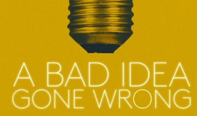 """Daftar Kumpulan Lagu Soundtrack Film A Bad Idea Gone Wrong (2017)"""