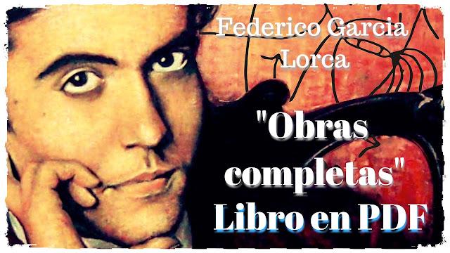 """Libro gratuito """"Obras completas"""" en PDF de Federico García Lorca"""