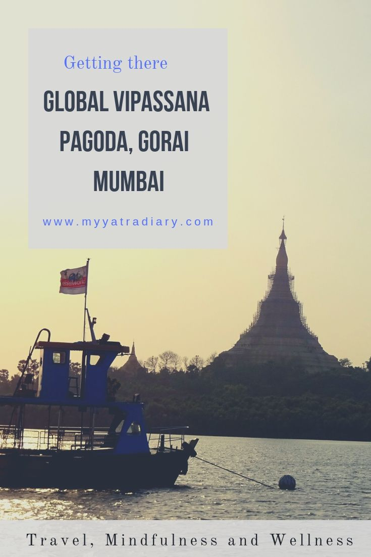 How to reach Global Vipassana Pagoda, Gorai Mumbai