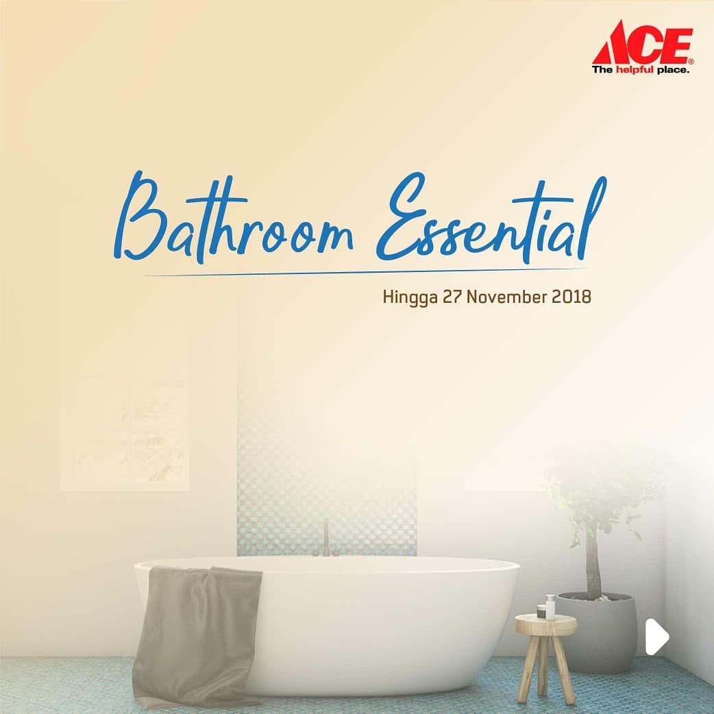 AceHardware - Promo Diskon Mulai 20% di Bathroom Essential (s.d 27 Nov 2018)