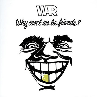 War - Why Can't We Be Friends? - From The Album Why Can't We Be Friends? (1975)