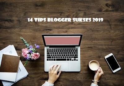 14 Tips Blogger Sukses
