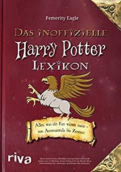 Neuerscheinungen im August 2018 #3 - Das inoffizielle Harry-Potter-Lexikon: Alles, was ein Fan wissen muss - von Acromantula bis Zentaur von Pemerity Eagle