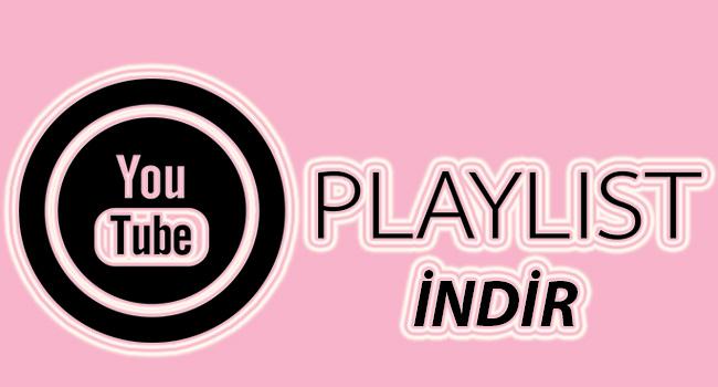 Yazılımsız-Online Youtube Playlist Nasıl İndirilir - www.ceofix.com