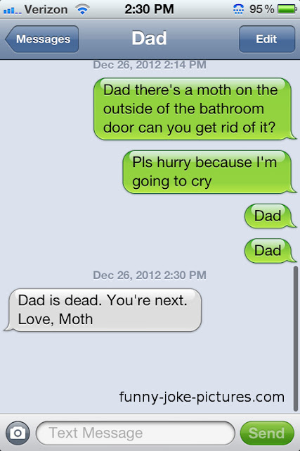 Funny SMS/Text Dad Moth Picture