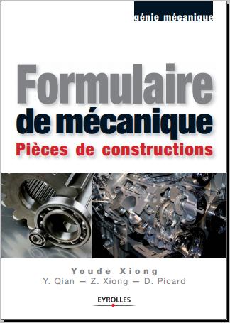 Livre : Formulaire de mécanique, Pièces de construction - Youde Xiong PDF