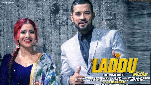 Garry Sandhu Laddu Lyrics -  Punjabi Song
