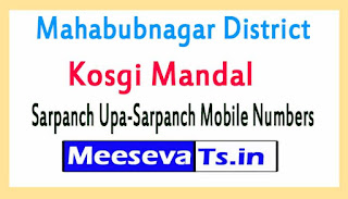 Kosgi Mandal Sarpanch Upa-Sarpanch Mobile Numbers List Mahabubnagar District in Telangana State