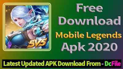 [ 2020 ] Mobile Legends Advanced Server APK Download 1.4.22 Latest Version for Android - DcFile