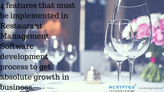 4 features that must be implemented in Restaurant Management