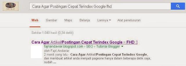 Cara Agar Artikel atau Postingan Cepat Terindex Google