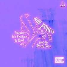 Eric Rodrigues x Aldo F - Um Pouco (Rap) [DOWNLOAD]