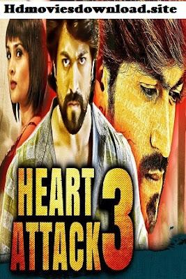 Heart Attack 3 2018 Hindi Dubbed 480p HDRip 350MB