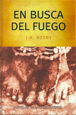 En Busca del Fuego, J. H. Rosny