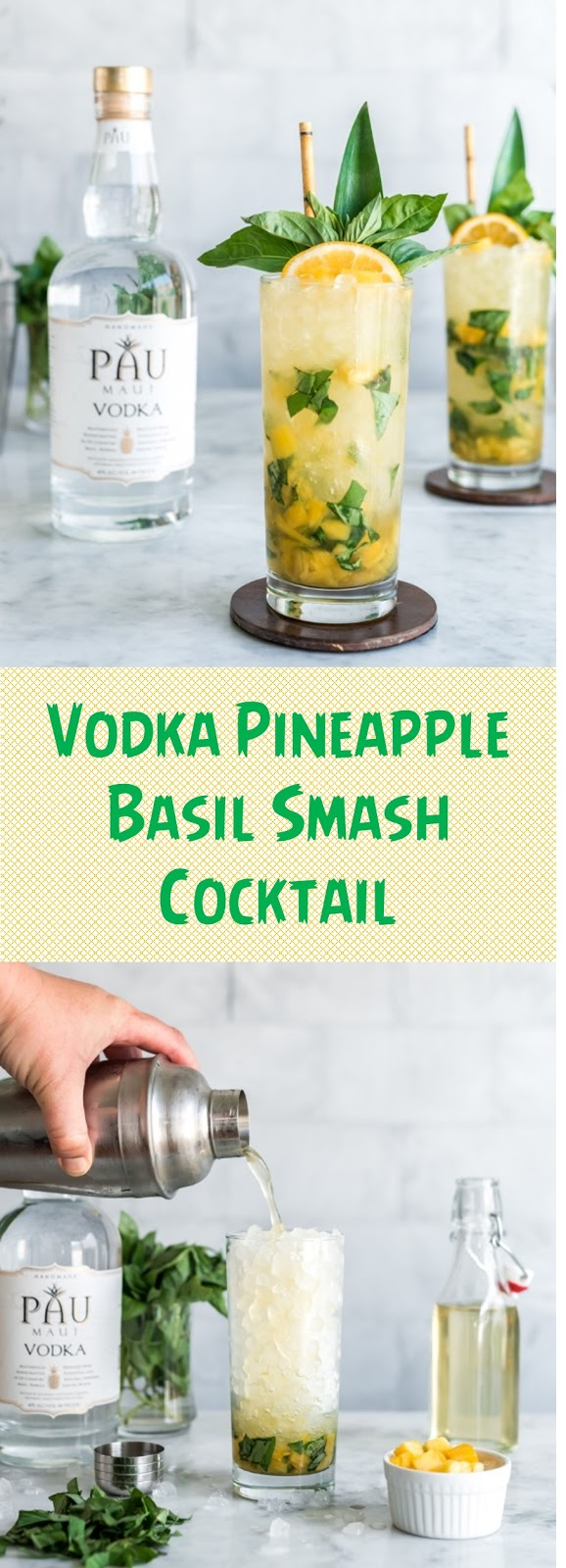 Vodka Pineapple Basil Smash Cocktail