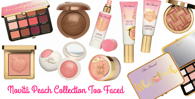 novità too faced 2018