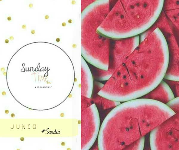 Sunday's Time #Sandia #kidsandchic