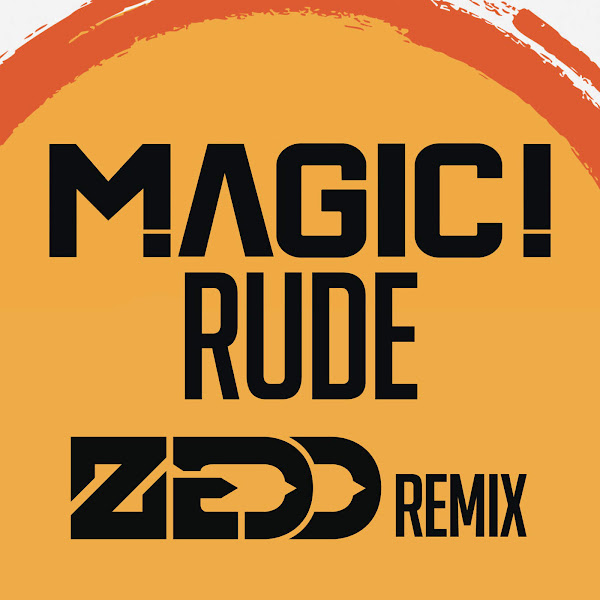 MAGIC! - Rude (Zedd Remix) - Single Cover