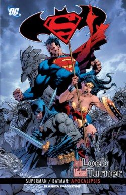Superman - Batman - Apocalipsis - Jeph Loeb - Michael Turner